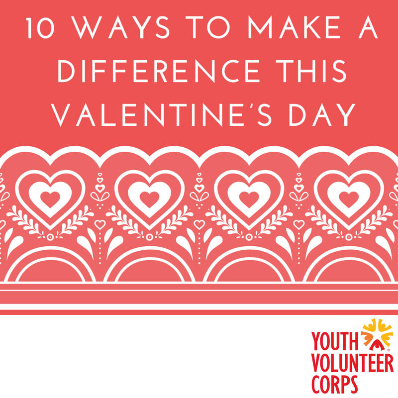 10 Ways to Make a Difference this Valentine's Day